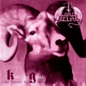 Lord Belial-Kiss the Goat