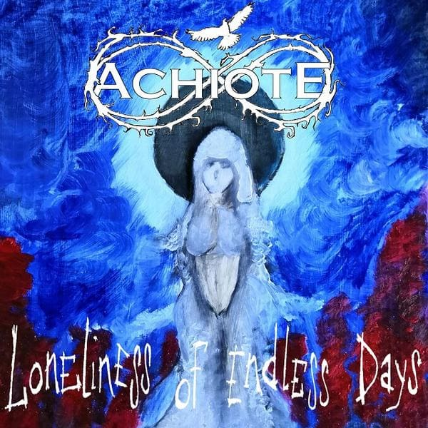 Achiote - Loneliness of Endless Days Single