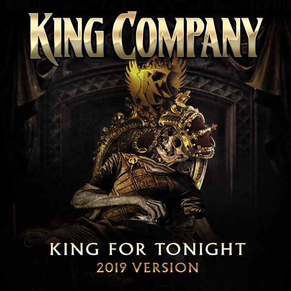 King Company - King For Tonight (2019 version)