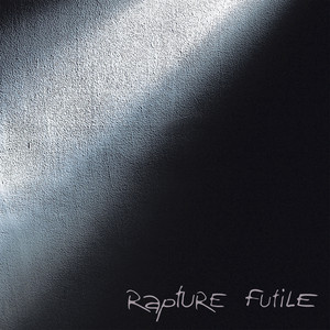 Rapture-Futile