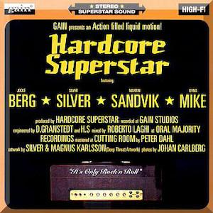 Hardcore Superstar - It's Only Rock 'n' Roll
