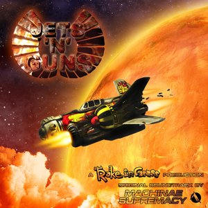 Machinae Supremacy-Jets'n'Guns Soundtrack