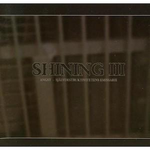 Shining - Angst, självdestruktivitetens emissarie