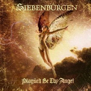 Siebenbürgen-Plagued Be Thy Angel