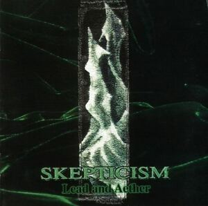 Skepticism-Lead and Aether