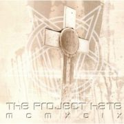 The Project Hate MCMXCIX-Hate, Dominate, Congregate, Eliminate