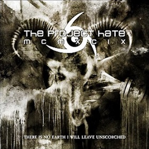 The Project Hate MCMXCIX-There Is No Earth I Will Leave Unscorched