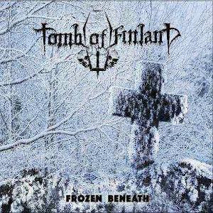 Tomb Of Finland-Frozen Beneath
