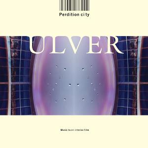 Ulver-Perdition City