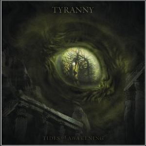 Tyranny-Tides of Awakening
