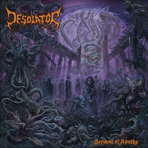 Desolator-Sermon of Apathy