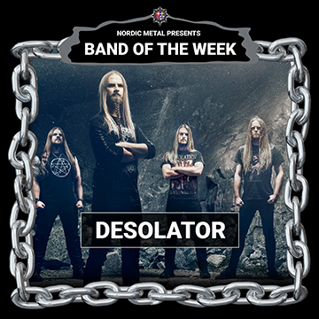 Desolator - Band Of The Week