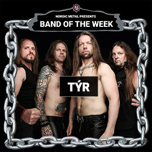 TÝR - Band Of The Week