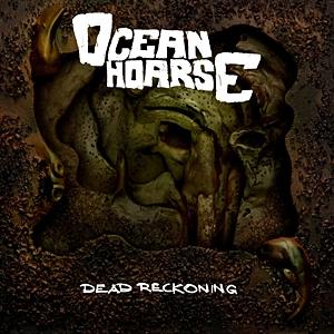 Oceanhoarse - Dead Reckoning